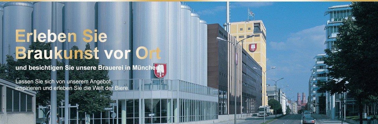 Erleben Sie Braukunst vor Ort! Besichtigen Sie unsere Brauerei in München